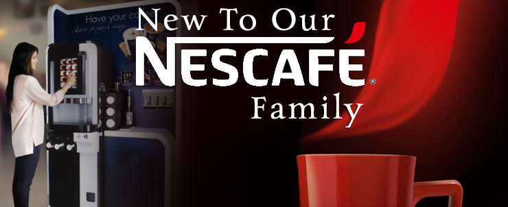 Nescafe New to our family