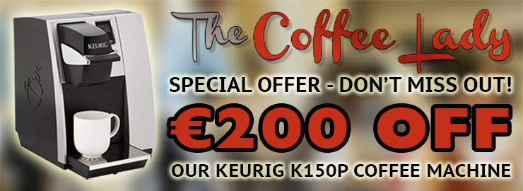 Keurig K150P Offer Oct-Nov - Save 200 Euro